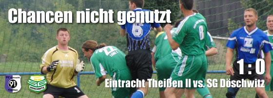 Eintracht Theißen gegen SG Döschwitz 1:0 (1:0)
